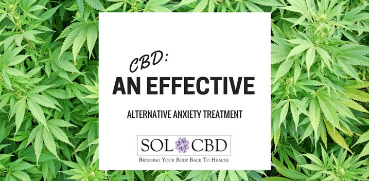 CBD As An Alternative Anxiety Treatment