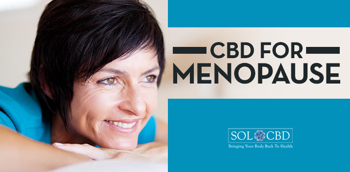CBD For Menopause: A Natural Way to Deal with The Symptoms | SOL*CBD