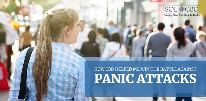 How CBD Helped Me Win Against Panic Attacks and Anxiety   SOL*CBD
