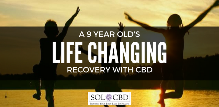 9-Year-Old's Life-Changing Recovery with CBD Treatment