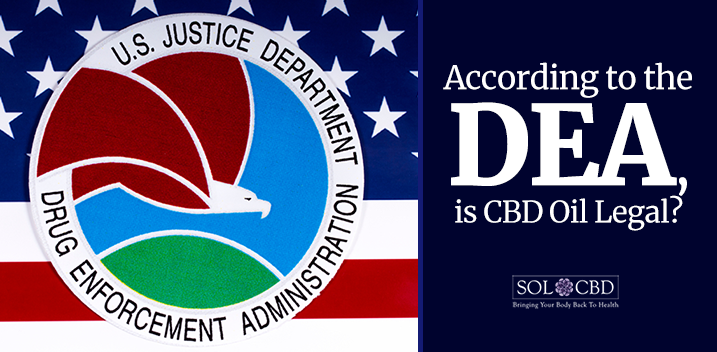 The DEA, CBD, and Drug Scheduling