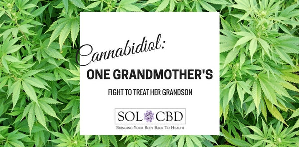 Cannabidiol: One Grandmother's Fight