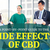 The Side Effects of CBD Explained