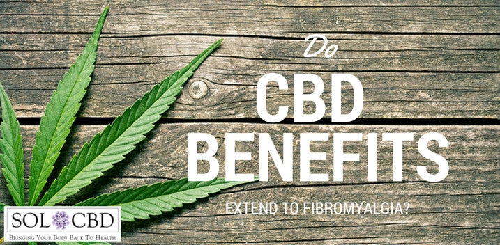 Do CBD Benefits Extend to Fibromyalgia?