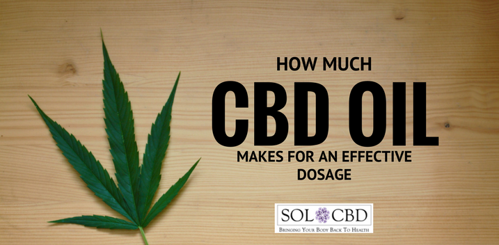 How Much CBD Oil Makes for An Effective Dosage?