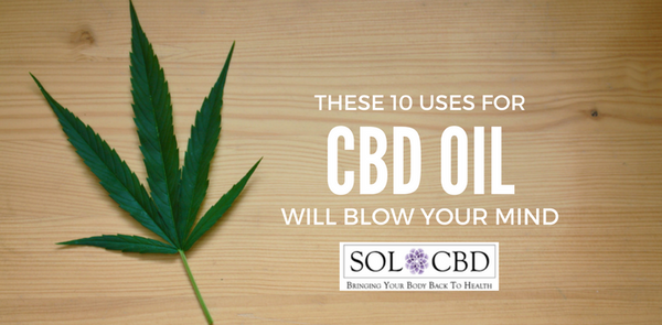 These 10 CBD Effects Will Blow Your Mind