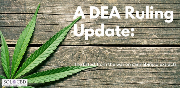 DEA Ruling on Cannabinoid Extracts: An Update