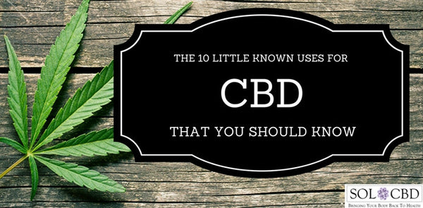 10 Medical Uses of CBD That You Should Know
