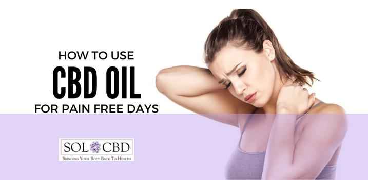 How to Use CBD For Pain-Free Days
