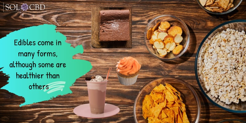 CBD edibles come in many forms, although some are healthier than others.