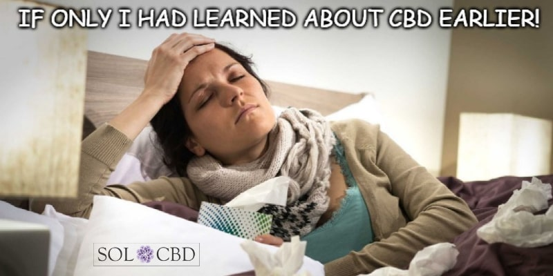 Taking CBD alleviates some of the mental suffering that occurs while sick from influenza and the rhinovirus.