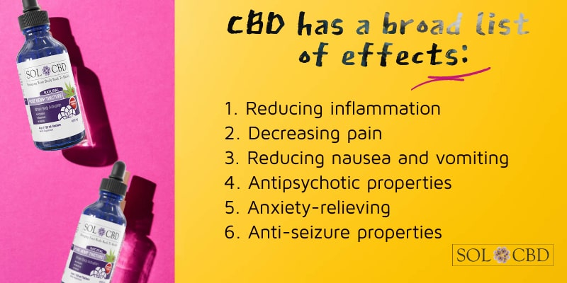 CBD has a broad list of effects