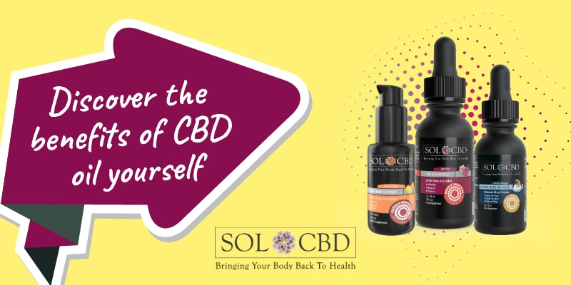 Discover the benefits of CBD oil yourself.