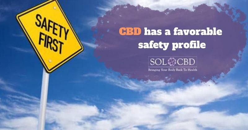 CBD has a favorable safety profile.