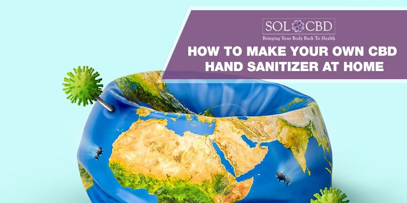 Learn how to make your own CBD hand sanitizer at home.