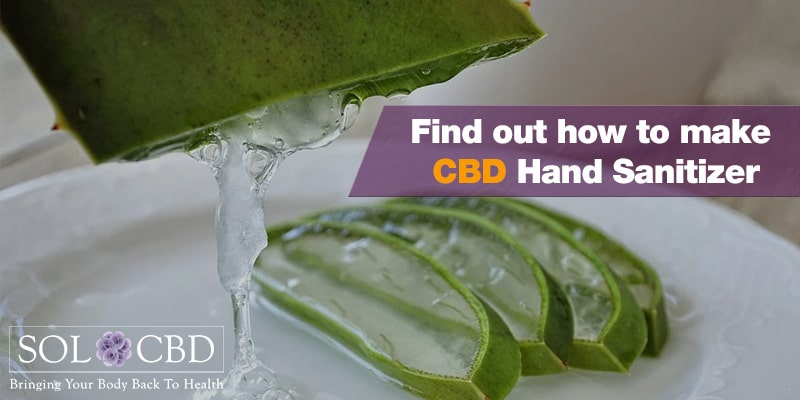 Find out how to make CBD Hand Sanitizer.