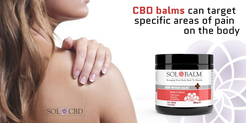 CBD balms can target specific areas of pain on the body.