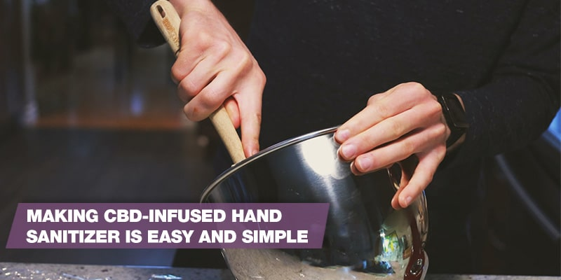 Making CBD-infused hand sanitizer is easy and simple.