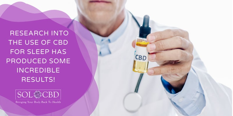 Research into the use of CBD for sleep has produced some incredible results!