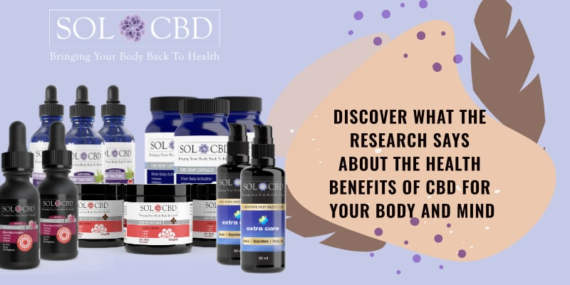 Discover what the research says about the health benefits of CBD for your body and mind.