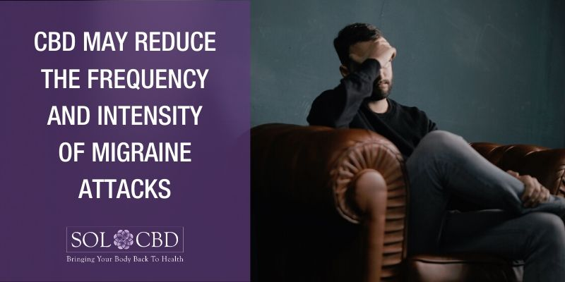 CBD reduces not only the frequency of the migraine attacks but also the pain intensity compared to other traditional medicine, with fewer side effects.