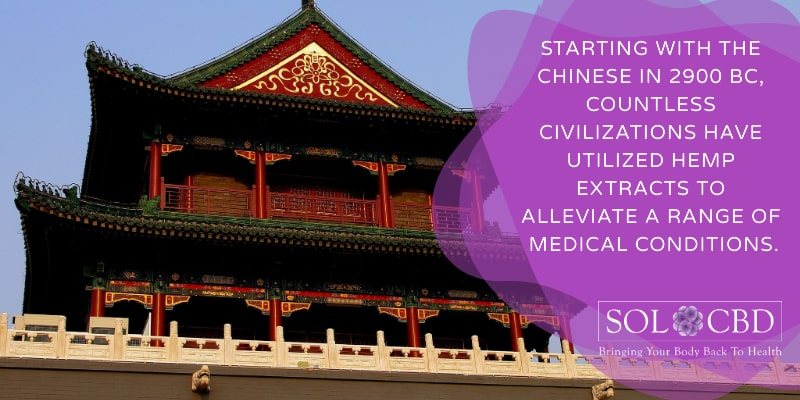 "Starting with the Chinese in 2900 BC, countless civilizations have utilized hemp extracts to alleviate a range of medical conditions. This hints at the answer to the question ""What Does CBD Do?"""