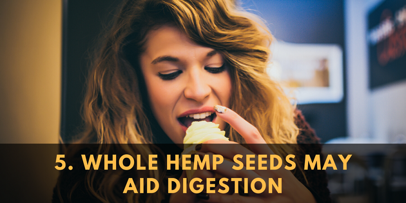 Whole Hemp Seeds May Aid Digestion