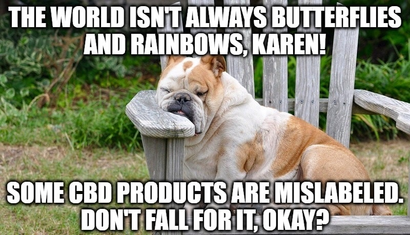Did you know that some of the CBD and hemp products you buy may be completely mislabeled?