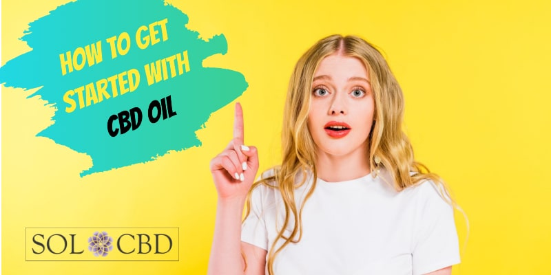 How to get started with CBD oil - FAQ