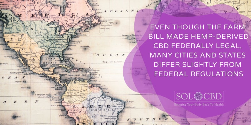 If you are wondering if CBD is legal in your state, we recommend familiarizing yourself with the local cannabis laws and legislation.