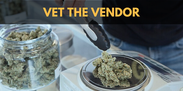 Vet the Cannabidiol vendor.