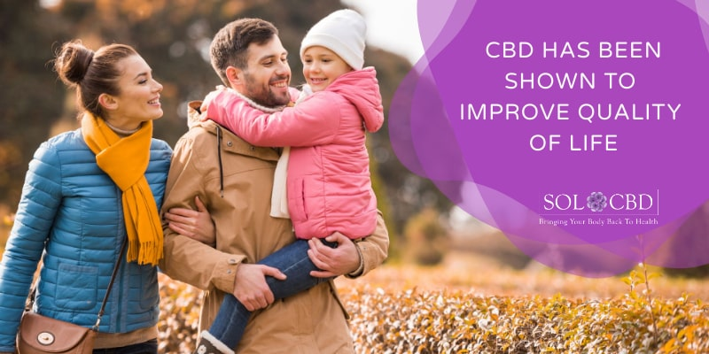 CBD has been shown to improve quality of life.