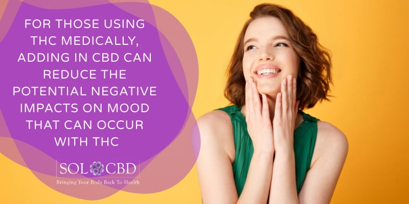 CBD can reduce the potential negative impacts on mood that can occur with THC.