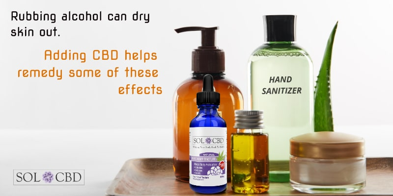 Rubbing alcohol can dry skin out. Adding CBD helps remedy some of these effects.