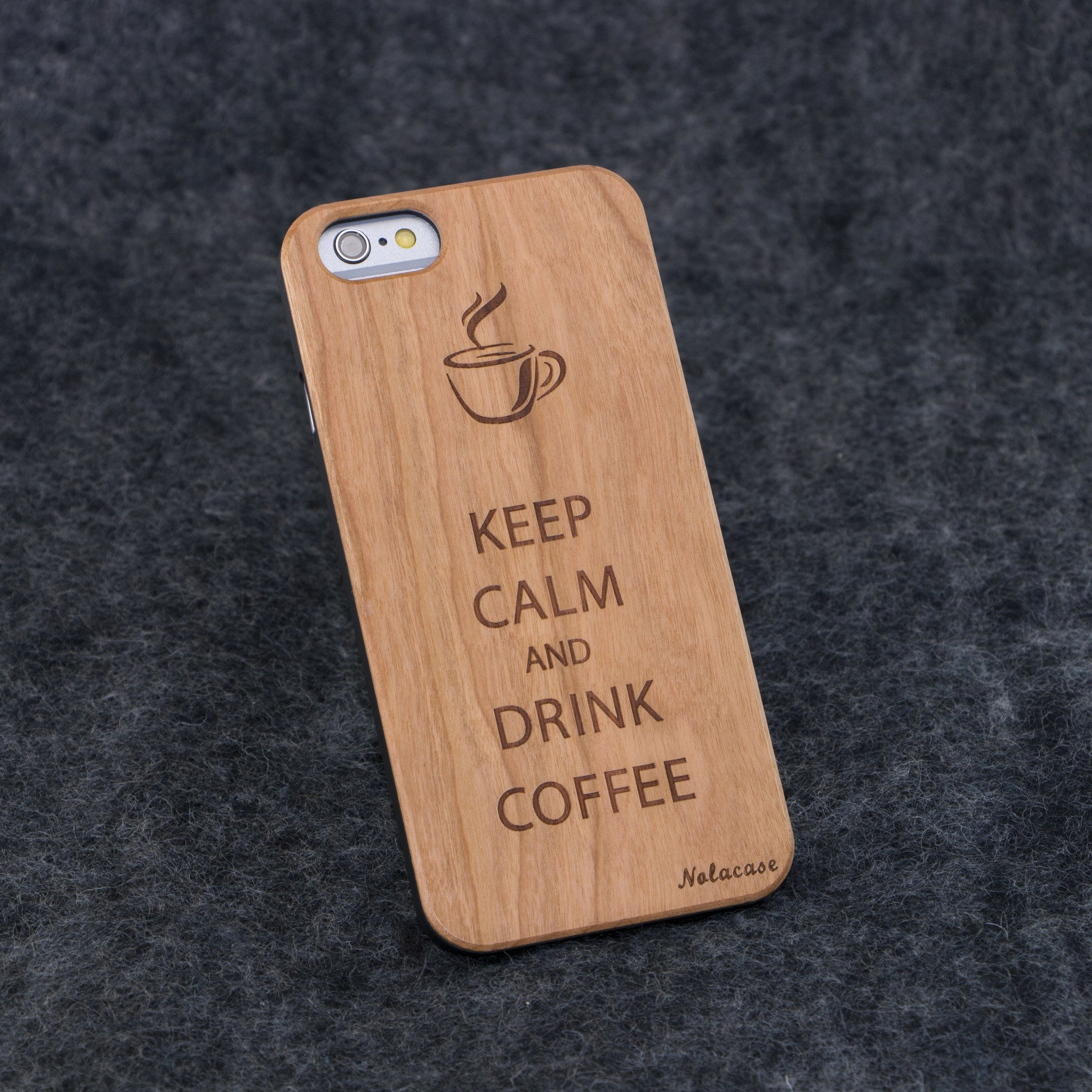 iPhone 6 / 6S Keep Calm and Drink Coffee Slim Wood Case - NOLACASE