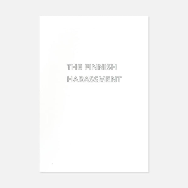 The Finnish Harassment