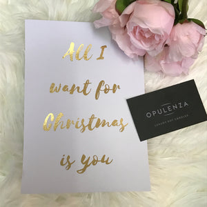 All I Want For Christmas is You - Wall Prints - Opulenza Fragrances
