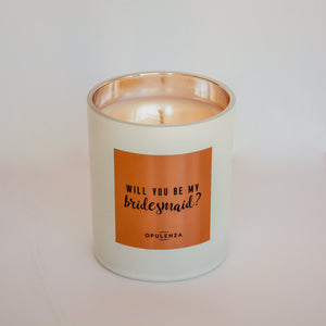 """Will You Be My Bridesmaid"" Proposal Candle Gift"