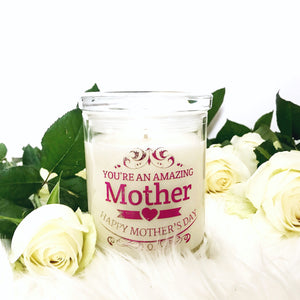 You're An Amazing Mother Soy Wax Candle - Candles - Opulenza Fragrances