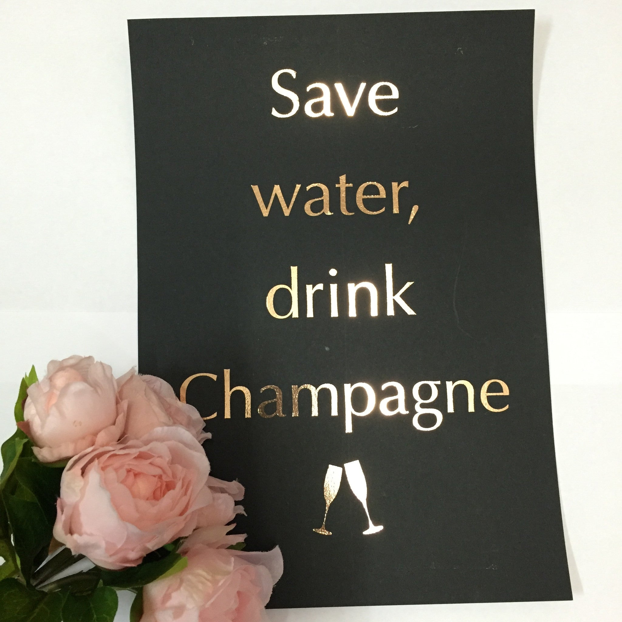 Save Water, Drink Champagne - Wall Prints - Opulenza Fragrances