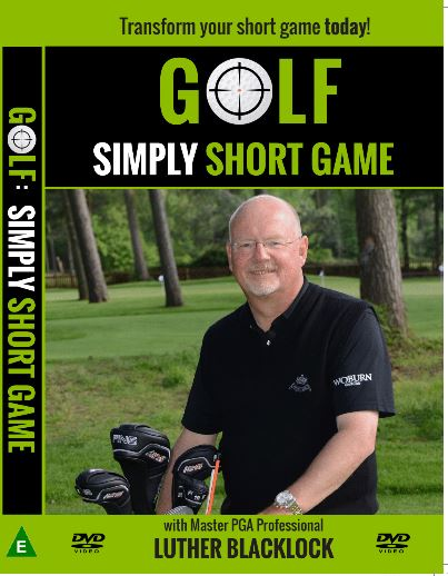 Golf Simply Short Game DVD Luther Blacklock Golf