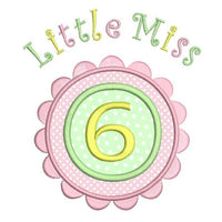 Little Miss 6 - birthday applique machine embroidery design by sweetstitchdesign.com