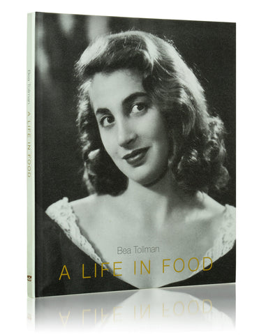 A Life in Food by Bea Tollman