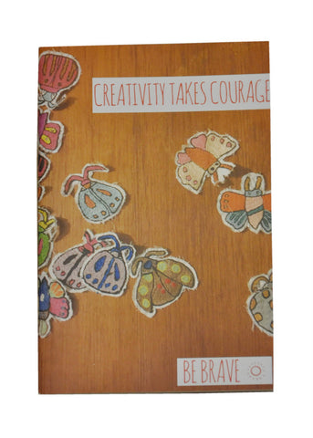 Creativity Takes Courage Notebook