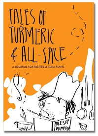 Tales of Turmeric & All Spice - Journal