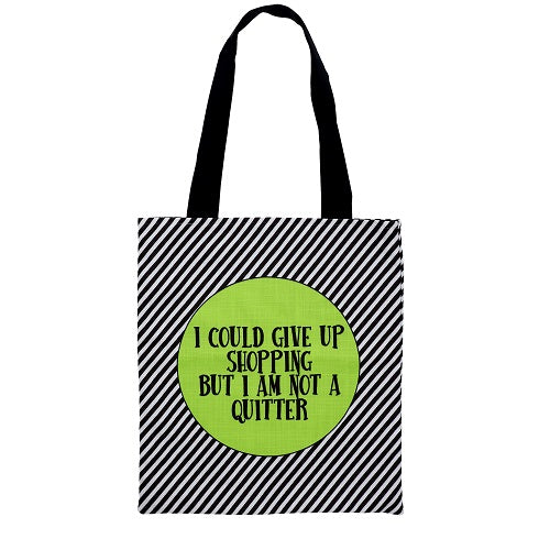Tote Bag - I Am Not A Quitter