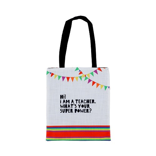 Tote Bag - I Am Teacher Whats Your Super Power?