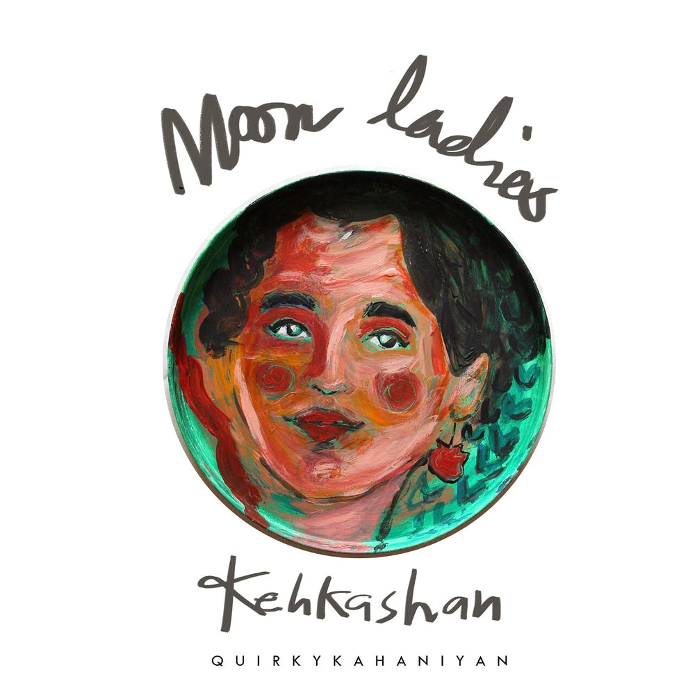 KEHKASHAN - Moon Ladies Collectible Series