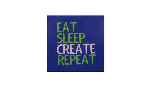 Magnet - Eat Sleep Create Repeat