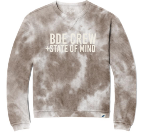 To Dye For BDE CREW Sweatshirt